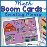 Counting Money Math Boom Cards™ Do I Have Enough? School S