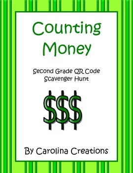 Counting Money QR Code Scavenger Hunt - Second Grade 2.MD.C.8