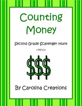 Counting Money Scavenger Hunt - Second Grade 2.MD.C.8
