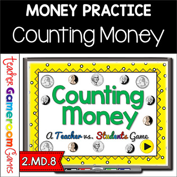 Counting Money Teacher vs Student PPT Game  - 1st Edition