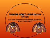 Counting Money-Thanksgiving Edition