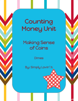 Counting Money Unit: Dimes