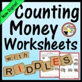 MONEY - Counting Money Worksheets w/ Riddles
