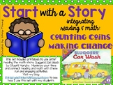 Counting Money and Making Change: Start with a Story
