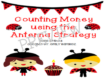 Counting Money using the Antenna Strategy