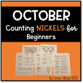 Counting Nickels for Beginners October