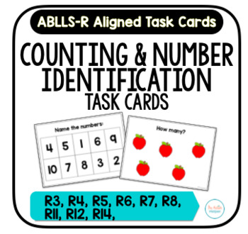 Counting & Number Task Cards [ABLLS-R Aligned R3-R8, R11, R12, R14]