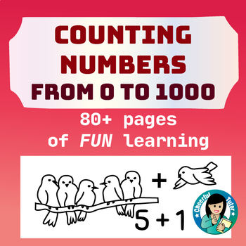 Counting Numbers from 1 to 1000 (Printable Worksheets) by Cheerful Tutor