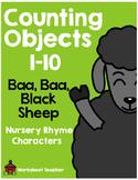 Counting Objects 1-10 Baa Baa Black Sheep Nursery Rhyme Characters