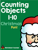 Counting Objects 1-10 Christmas Fun Worksheets