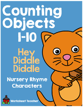 Counting Objects 1-10 Hey Diddle Diddle Nursery Rhyme Characters