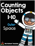 Counting Objects 1-10 Outer Space Worksheets