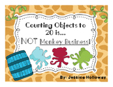 Counting Objects 1-20 is NOT Monkey Business (Counting Center)