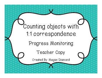 Counting Objects with 1 to 1 Correspondence Progress Monitoring Form