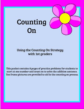 Counting On- An Addition Strategy for Grade 1