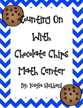 Counting On Chocolate Chips Math Center