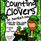 St. Patrick's Day: Counting On Clovers ~  Color By The Code Math Puzzles
