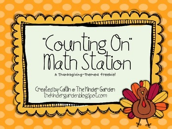 """""""Counting On"""" Math Station: A Thanksgiving Freebie"""