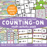 Counting On Strategy for 2 Digit Numbers - Addition Activity Pack