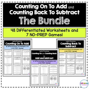 Counting On To Add and Counting Back To Subtract - The Bundle