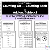 Counting On To Add and Counting Back To Subtract  - Worksheets and NO-PREP Games