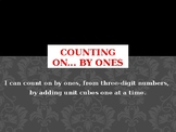 Counting On (by 1s, 10, 100s) & Recognizing Numbers Using