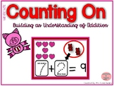 Counting On to Solve Addition Equations- Valentine Theme