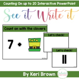 Counting On up to 20 - See it Write it Interactive PowerPoint