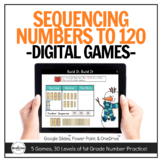 Counting & Ordering Numbers to 120 Digital Games (1st Grad