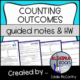 Counting Outcomes and the Fundamental Counting Principle (Guided Notes)