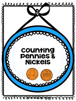 Counting Pennies & Nickels