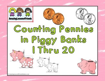 Counting Pennies in Piggy Banks1 Thru 20
