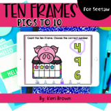 Counting Pig Ten Frames to 10 | Seesaw Activity