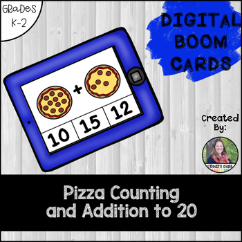 Counting Pizzas and Addition to 20, Digital BOOM Cards
