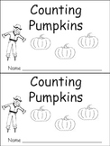 Counting Pumpkins Emergent Reader- Kindergarten or Preschool- Fall