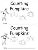 Counting Pumpkins Emergent Reader- Kindergarten or Preschool- Fall
