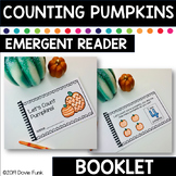 Fall Counting Pumpkins - Emergent Reader  Math Booklet Kindergarten Book