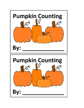Counting Pumpkins Emergent Reader in Color for Preschool a
