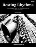 "Counting Rhythms in Band BUNDLE ""Resting Rhythms"" Distance Learning"