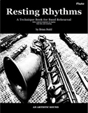 """Flute - Counting Rhythms in Band """"Resting Rhythms Method Book"""""""