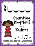 Counting Rhythms using Rulers: Quarter, Half, Eighth & Whole Notes