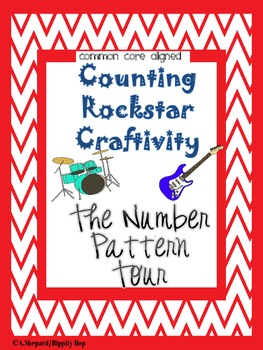 Counting Rockstar Math Craftivity{The Number Pattern Tour}