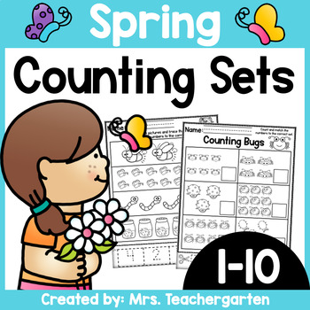 Counting Sets (Numbers 1-10) ~ Spring themed