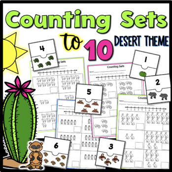 Counting Sets to 10 {Desert Theme}