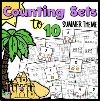 Counting Sets to 10 {Summer Theme}