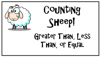 Counting Sheep - Greater Than, Less Than, Equal