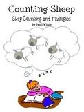 Counting Sheep:  Skip Counting & Multiplication