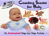 Counting Snacks for Baby - Animated Step-by-Step Activity