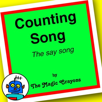 Counting Song (The Say Song) by The Magic Crayons - MP3
