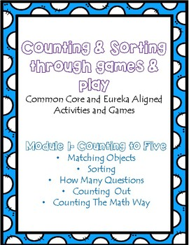 Counting & Sorting: Eureka and Common Core Based Activities & Games